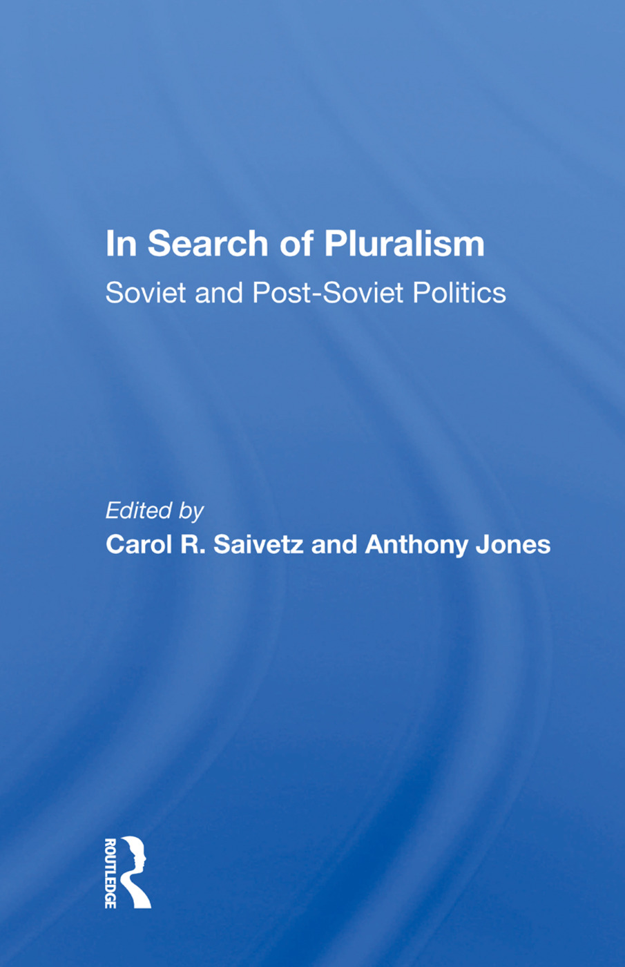 In Search Of Pluralism: Soviet And Post-soviet Politics book cover