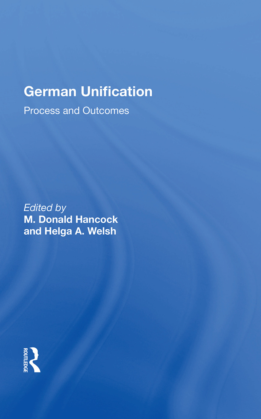 German Unification: Process And Outcomes book cover