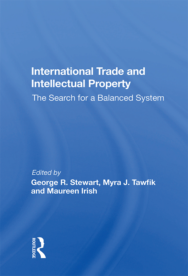 International Trade and Intellectual Property: The Search for a Balanced System, 1st Edition (Hardback) book cover