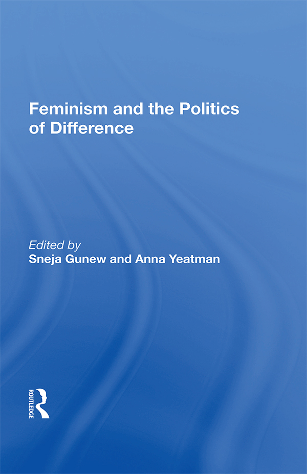 Feminism And The Politics Of Difference: 1st Edition (Paperback) book cover
