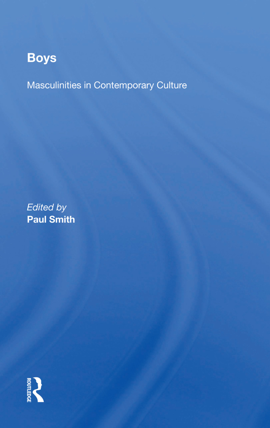 Boys: Masculinities In Contemporary Culture book cover