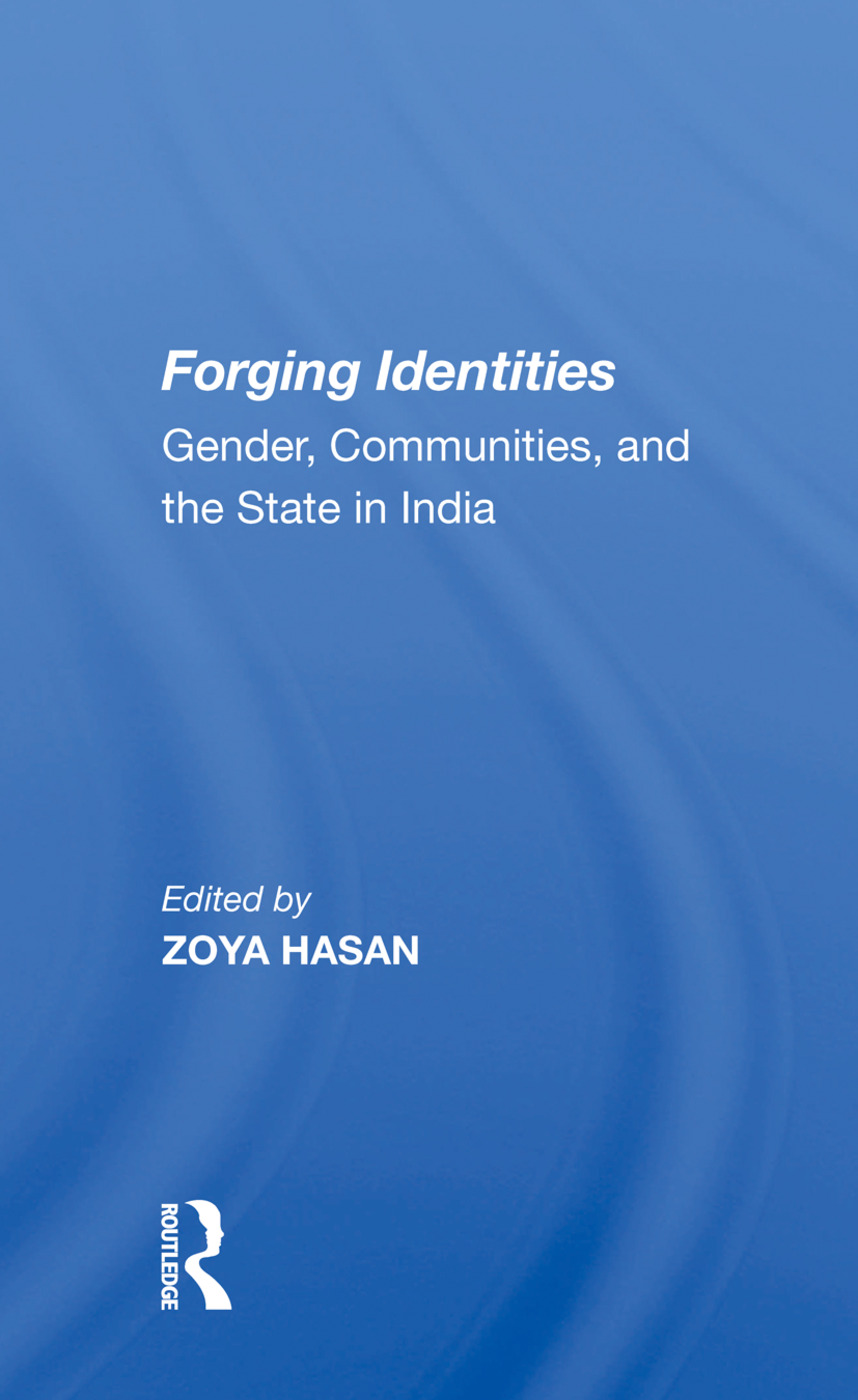 Forging Identities: Gender, Communities, And The State In India, 1st Edition (Hardback) book cover