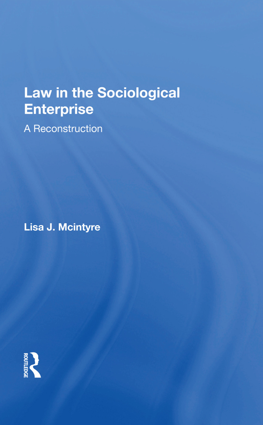 Law In The Sociological Enterprise: A Reconstruction, 1st Edition (Paperback) book cover