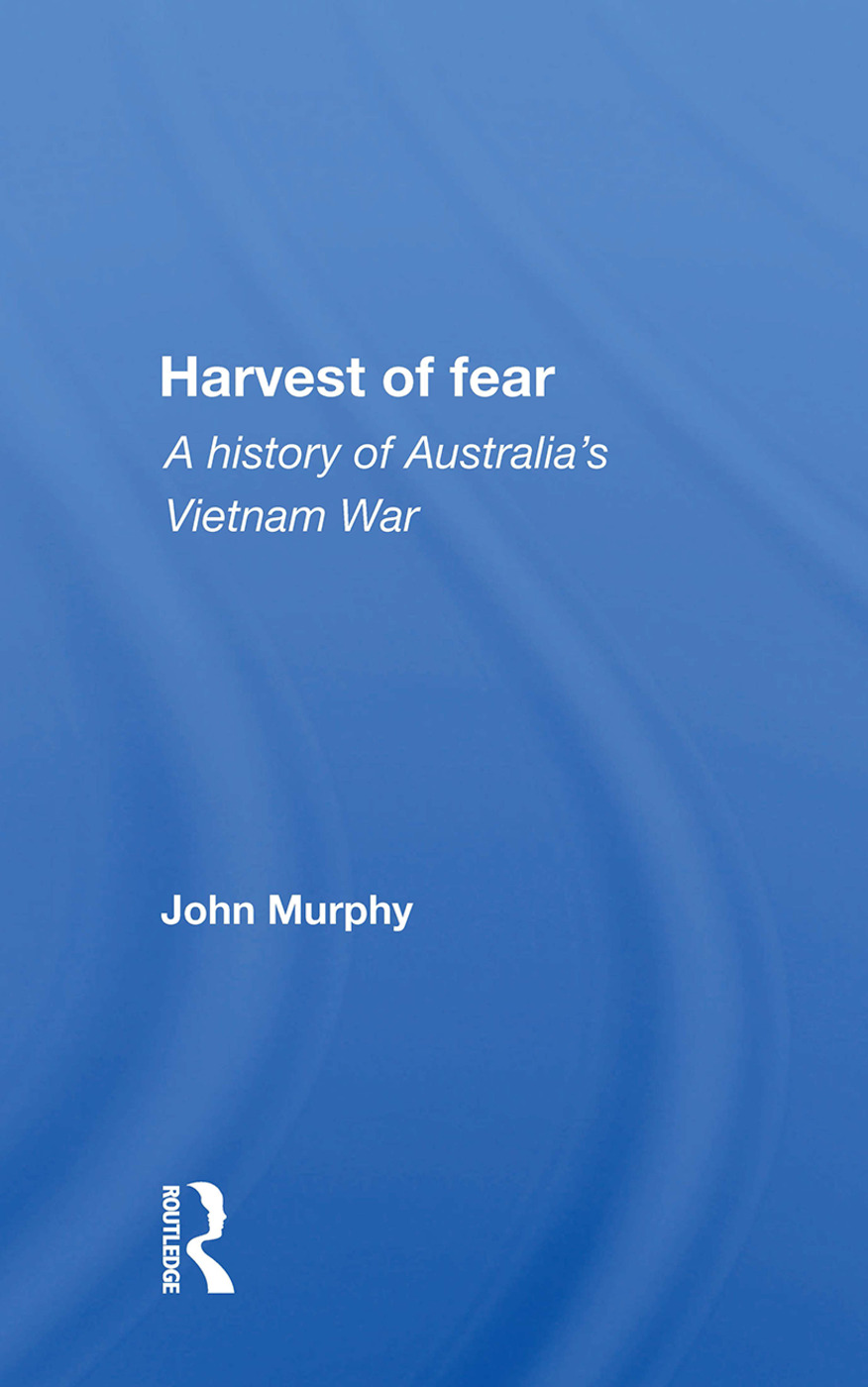 Harvest Of Fear: A History Of Australia's Vietnam War, 1st Edition (Hardback) book cover