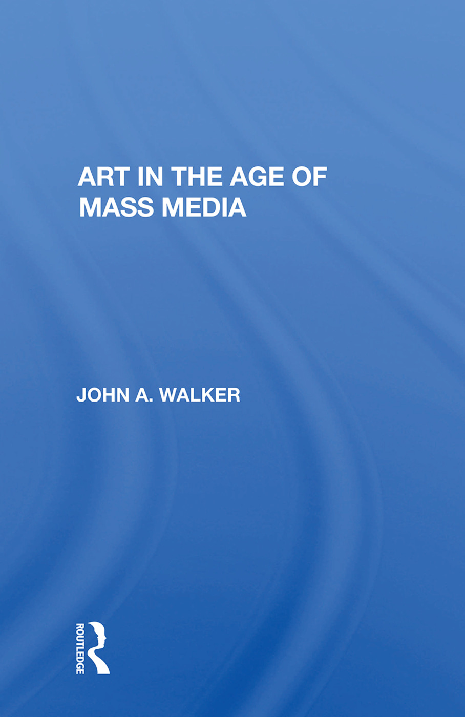 Art In The Age Of Mass Media: 1st Edition (Hardback) book cover