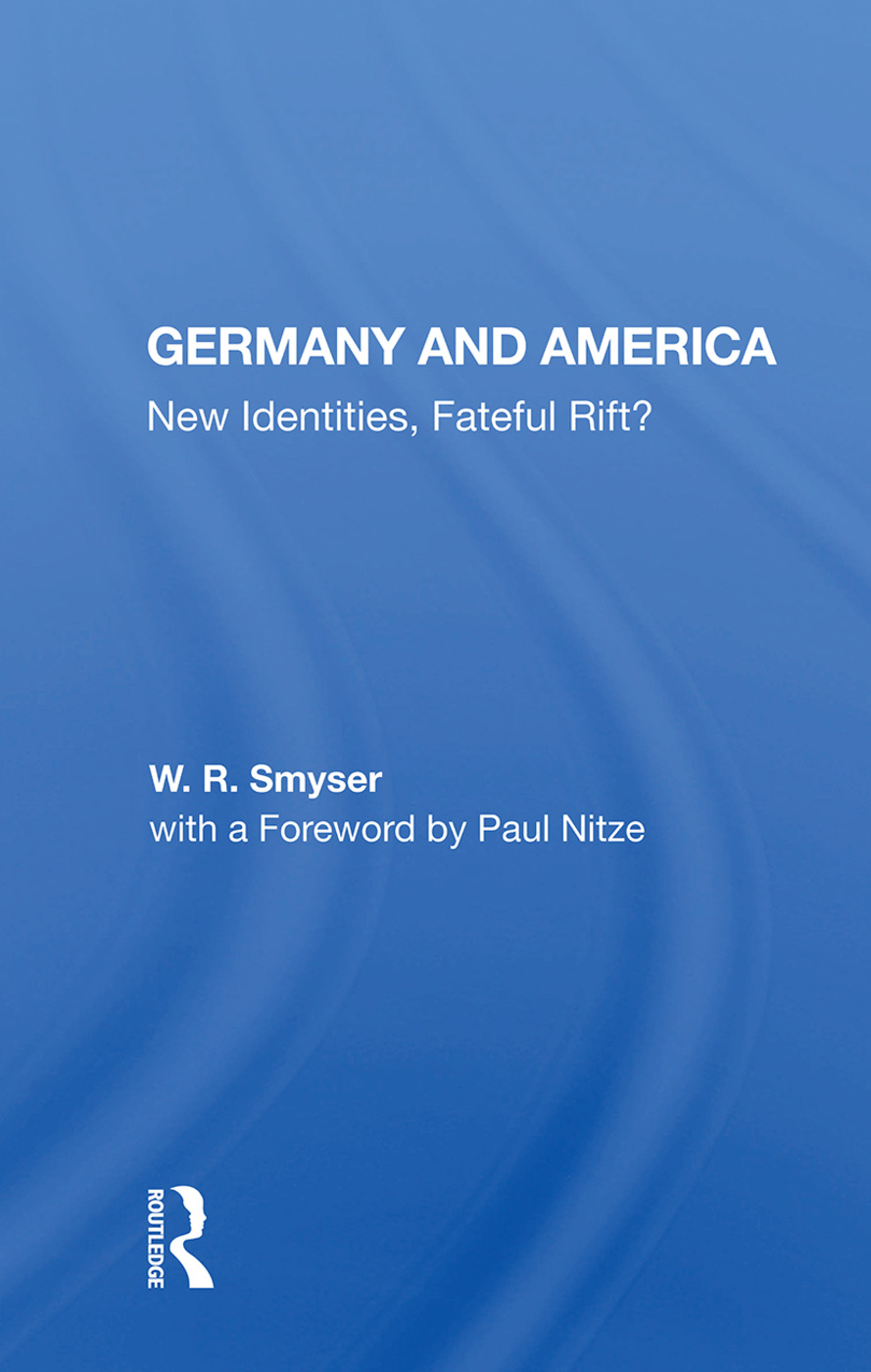 Germany And America: New Identities, Fateful Rift?, 1st Edition (Paperback) book cover