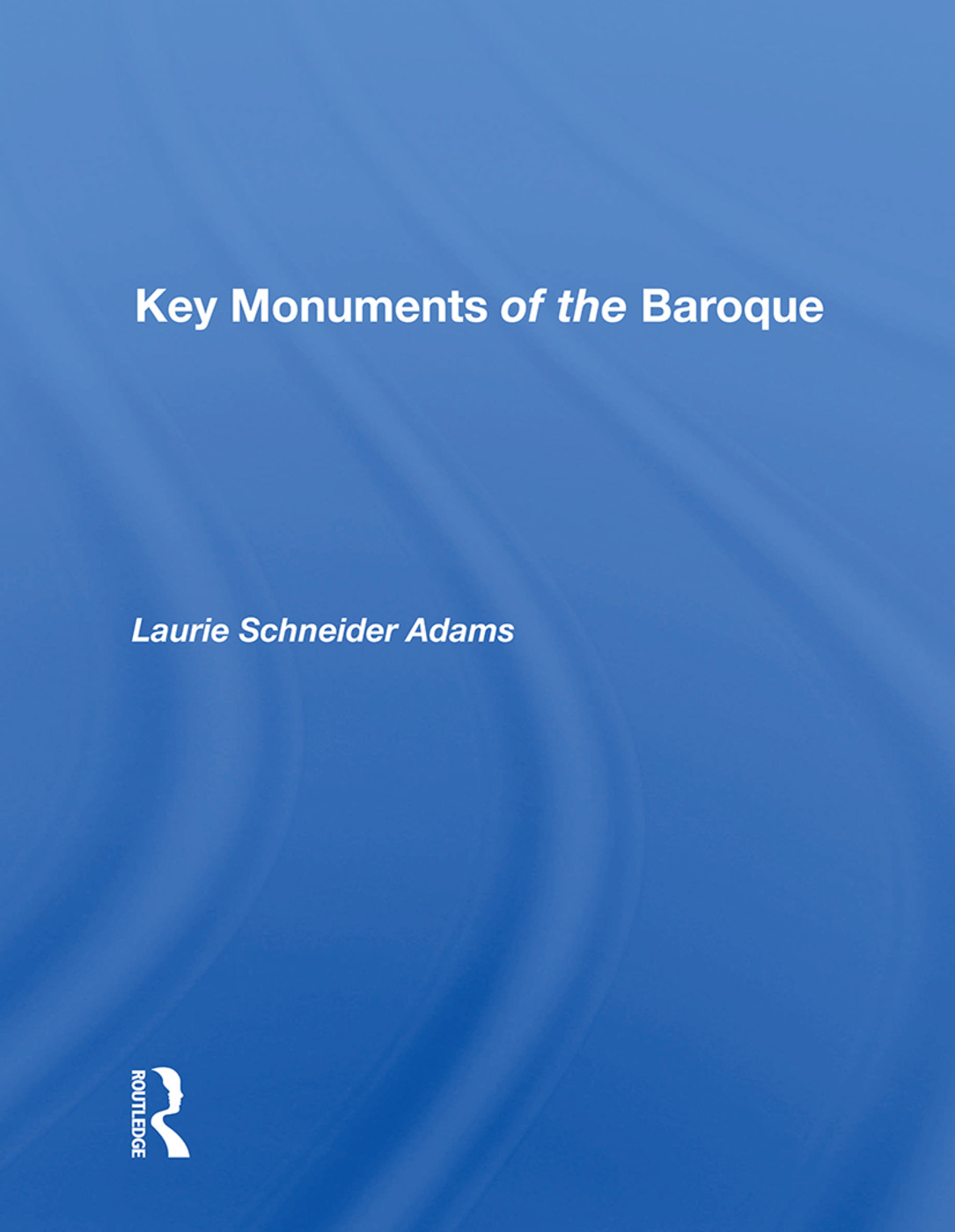 Key Monuments Of The Baroque book cover