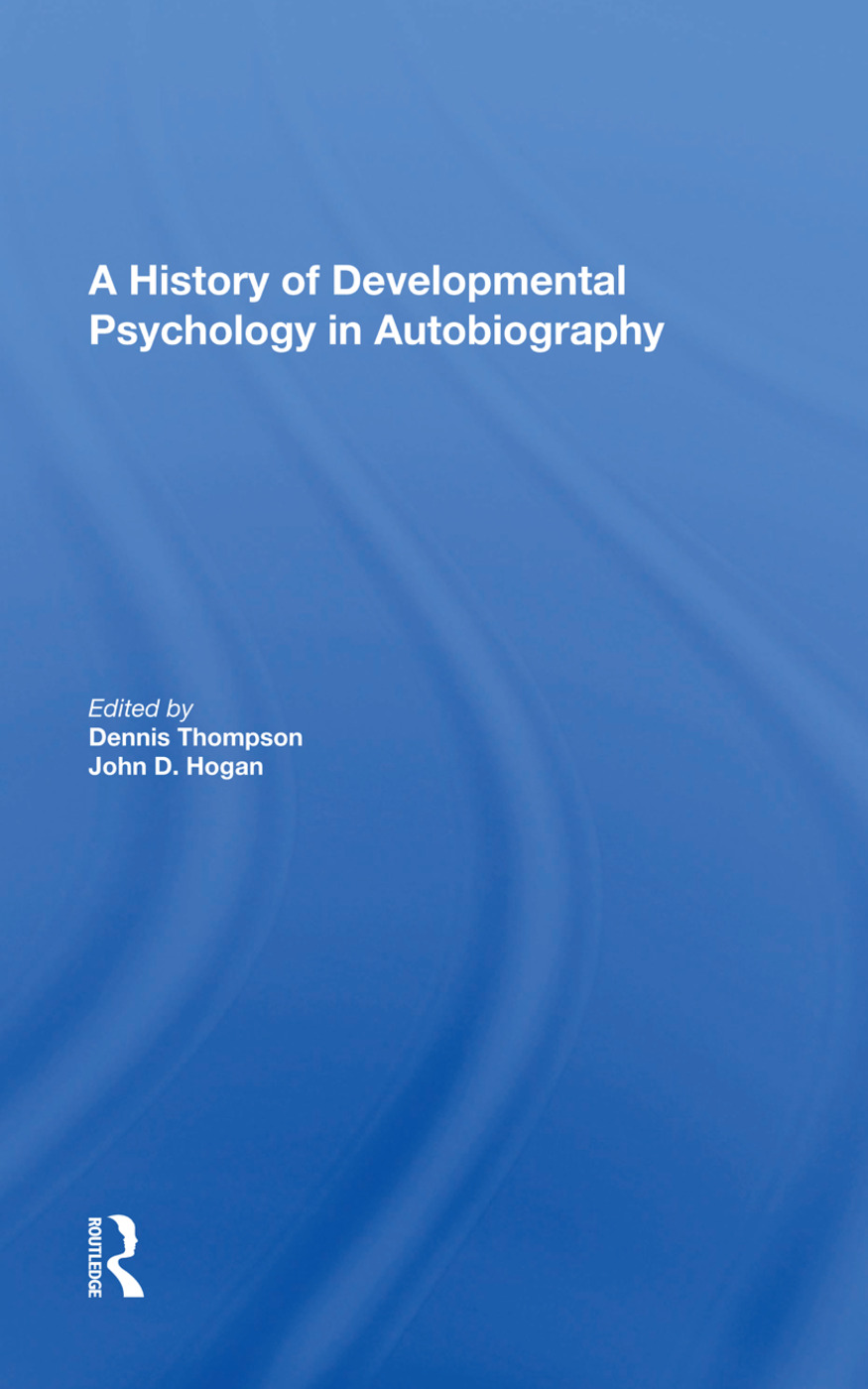A History Of Developmental Psychology In Autobiography: 1st Edition (Paperback) book cover