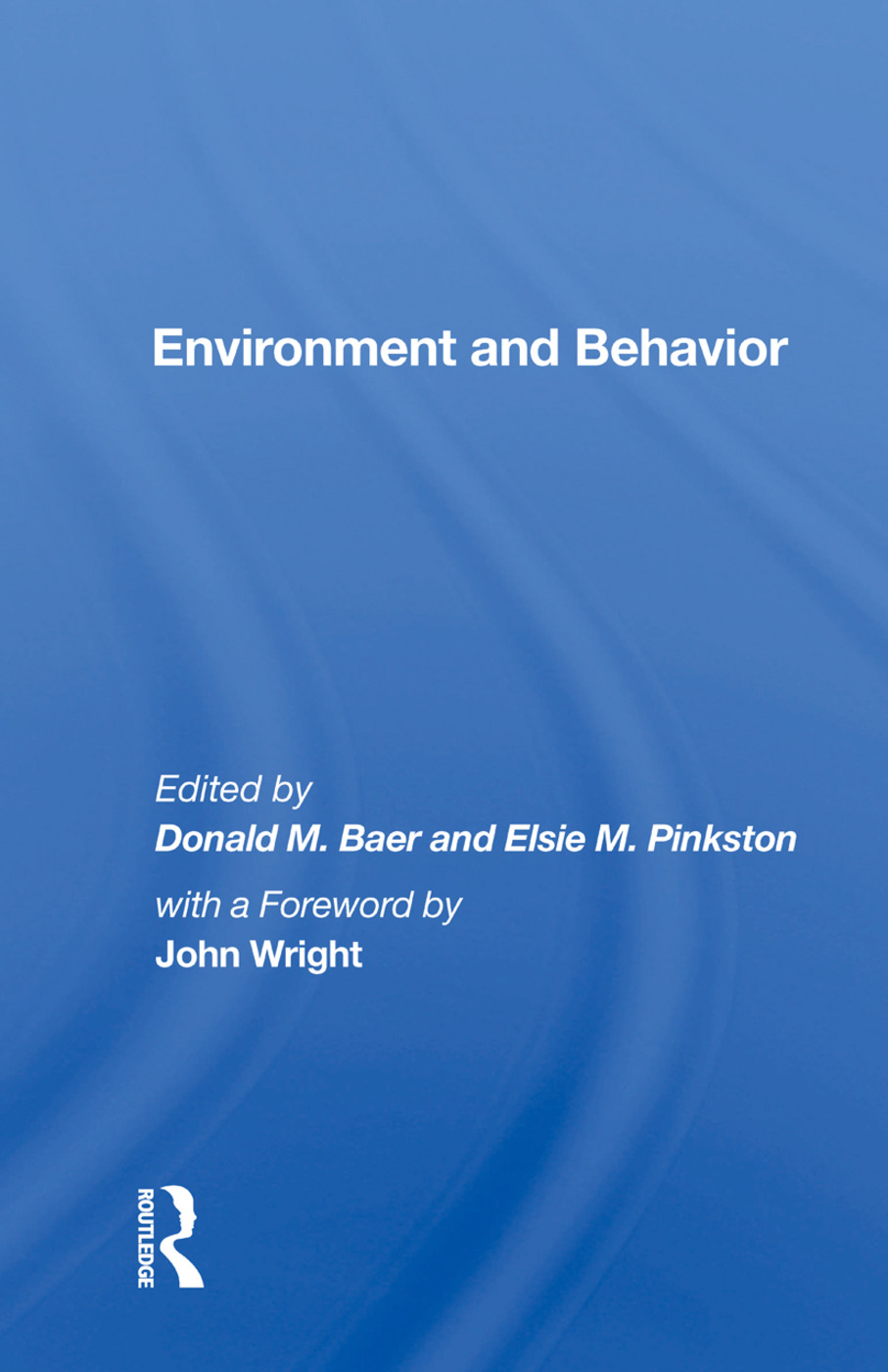 Environment And Behavior: 1st Edition (Paperback) book cover