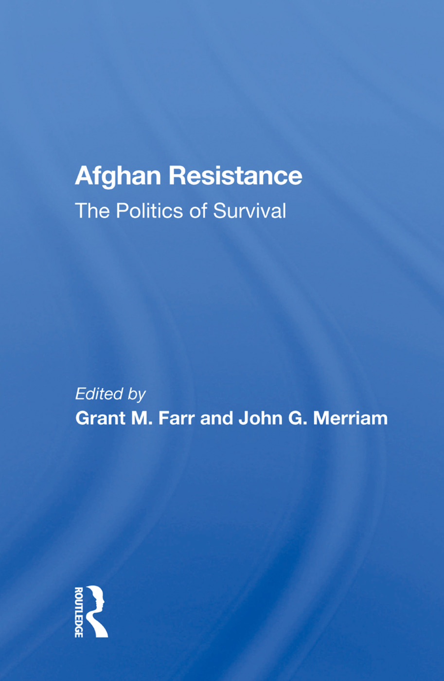Afghan Resistance: The Politics Of Surivival, 1st Edition (Paperback) book cover