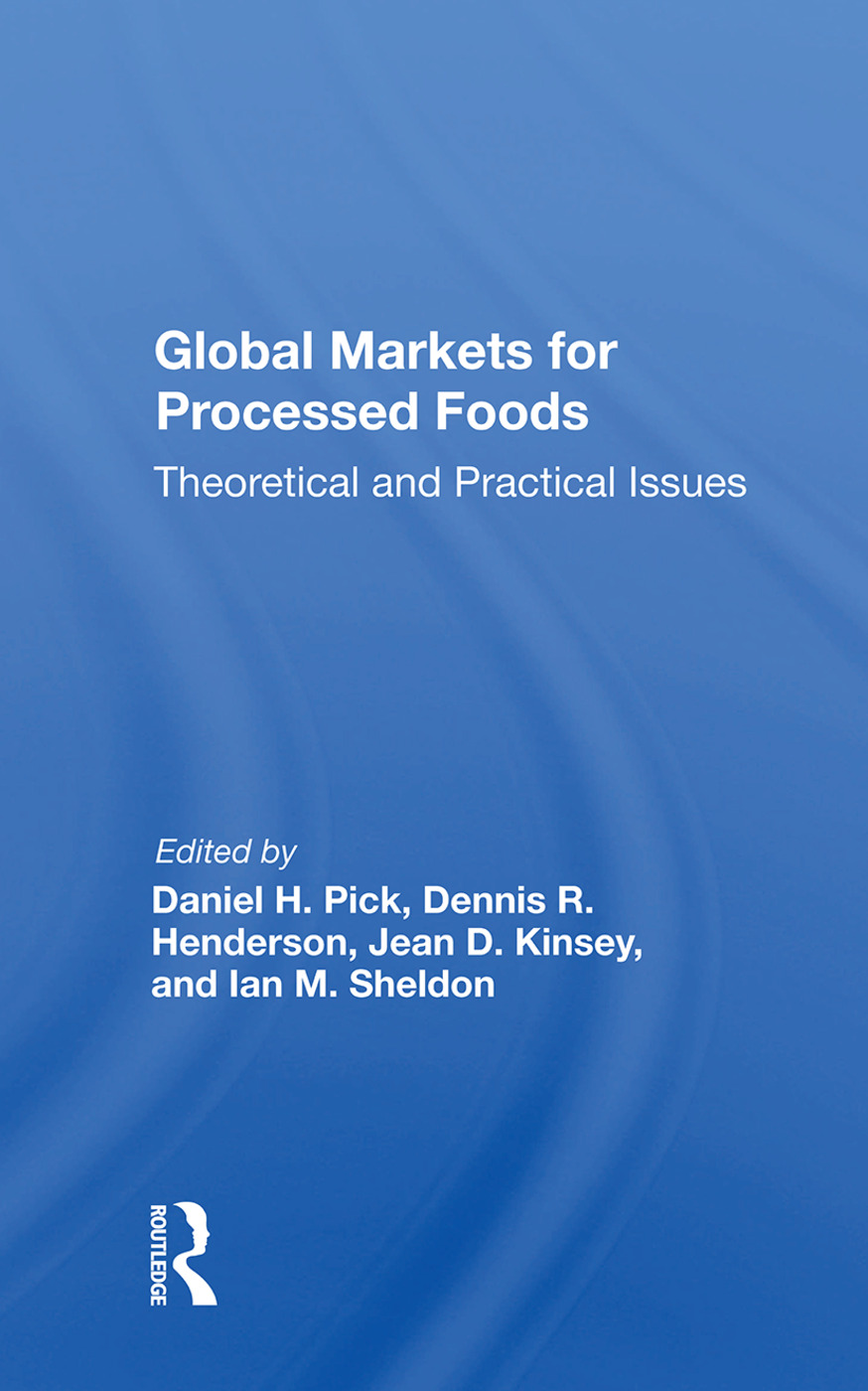 Global Markets For Processed Foods: Theoretical And Practical Issues book cover
