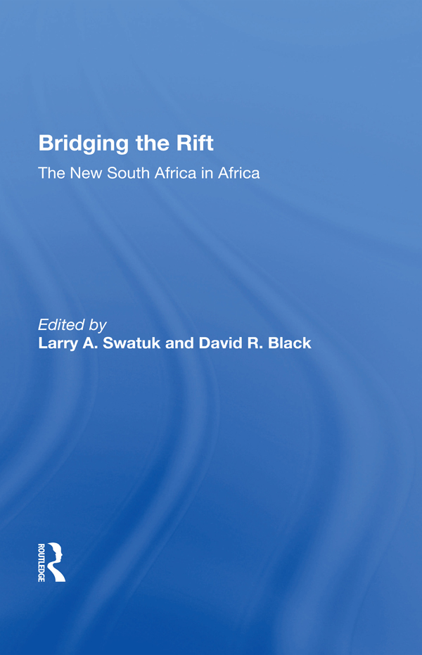Bridging The Rift: The New South Africa In Africa, 1st Edition (e-Book) book cover