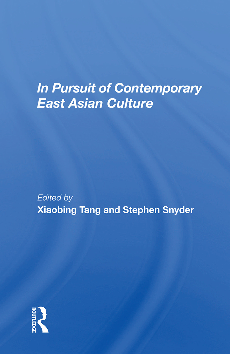 In Pursuit of Contemporary East Asian Culture: 1st Edition (Hardback) book cover