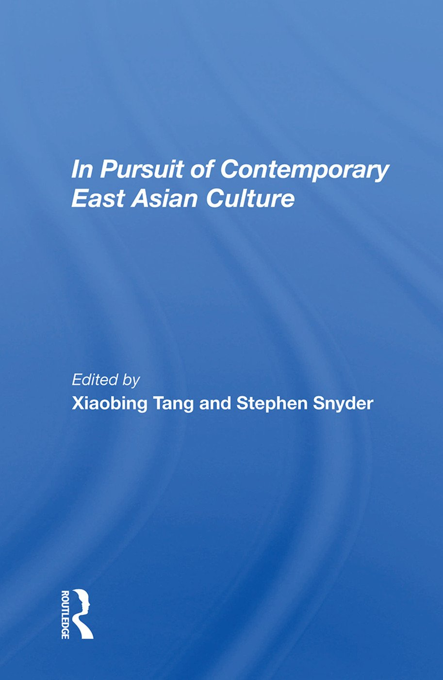 In Pursuit Of Contemporary East Asian Culture: 1st Edition (e-Book) book cover