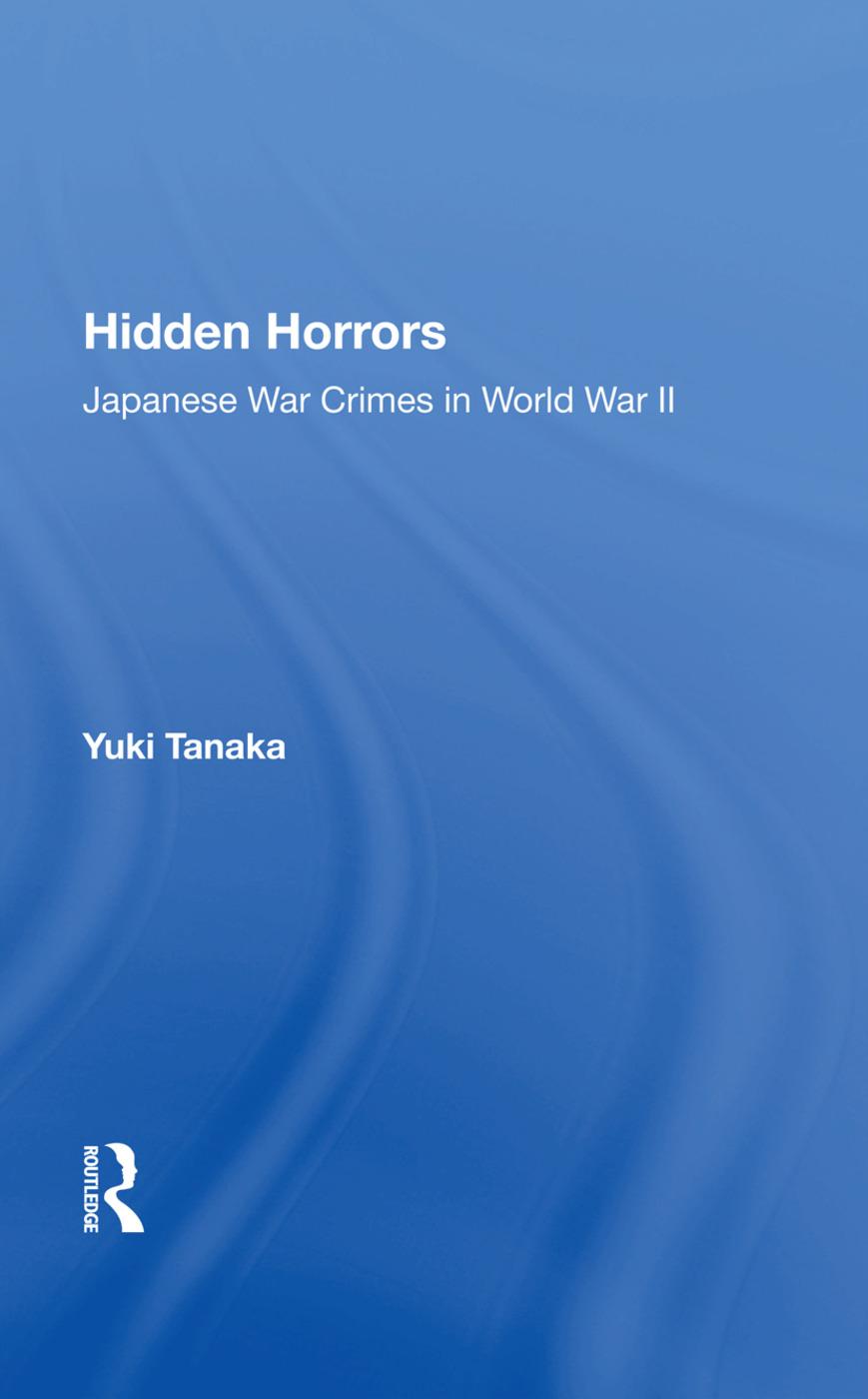 Hidden Horrors: Japanese War Crimes In World War Ii book cover