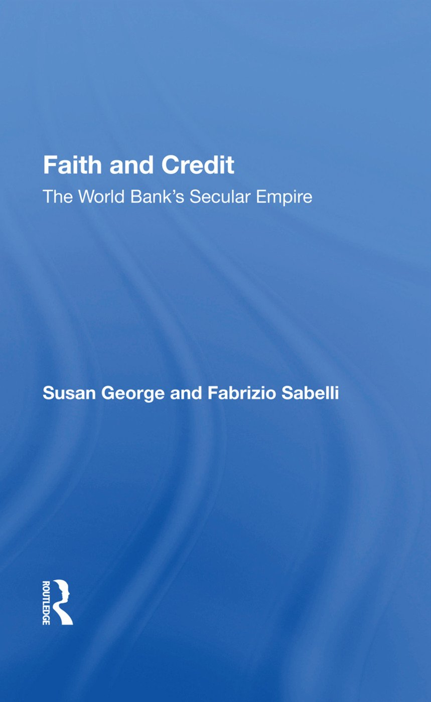 Faith And Credit: The World Bank's Secular Empire, 1st Edition (Paperback) book cover