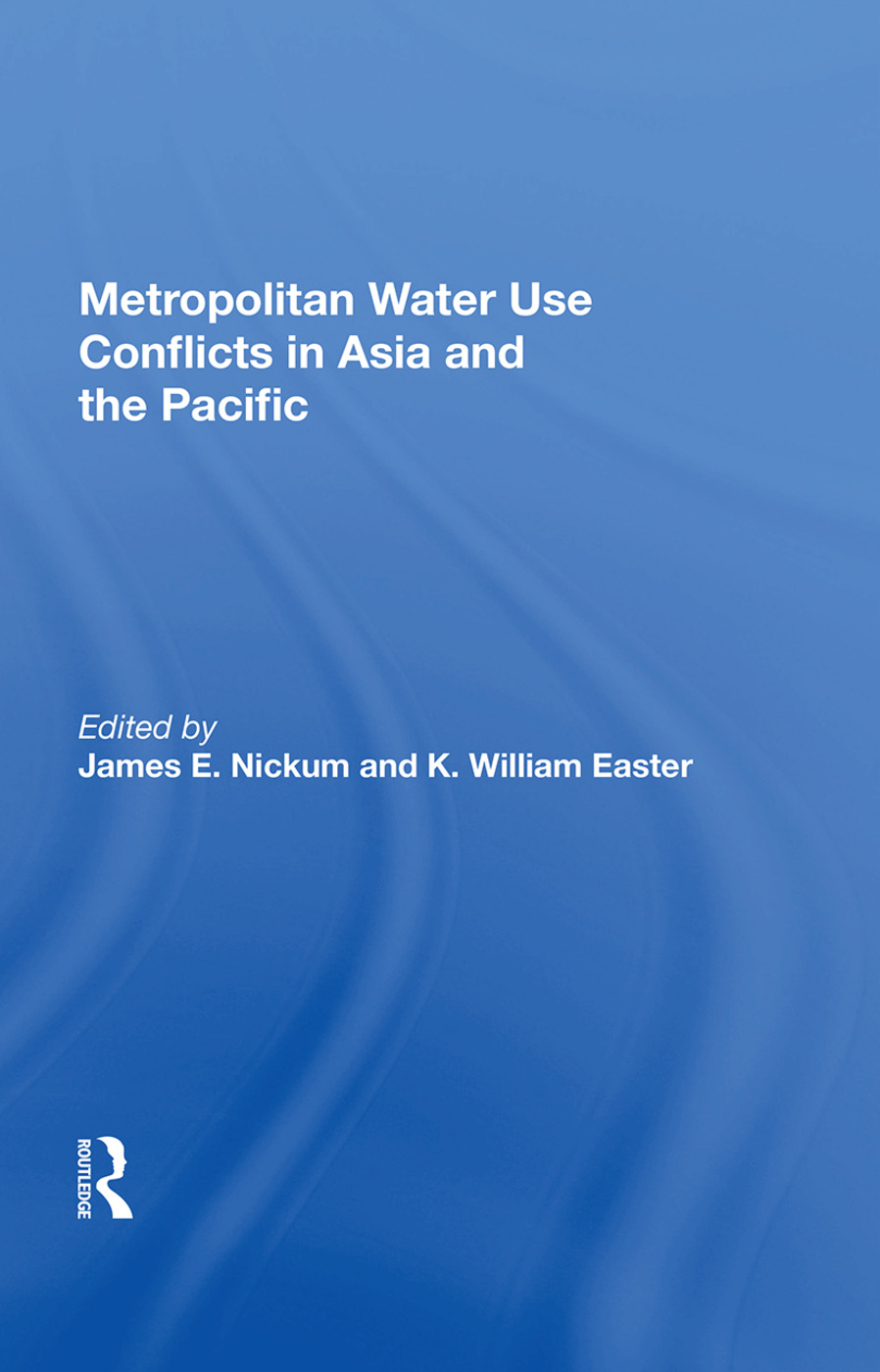 Metropolitan Water Use Conflicts In Asia And The Pacific book cover