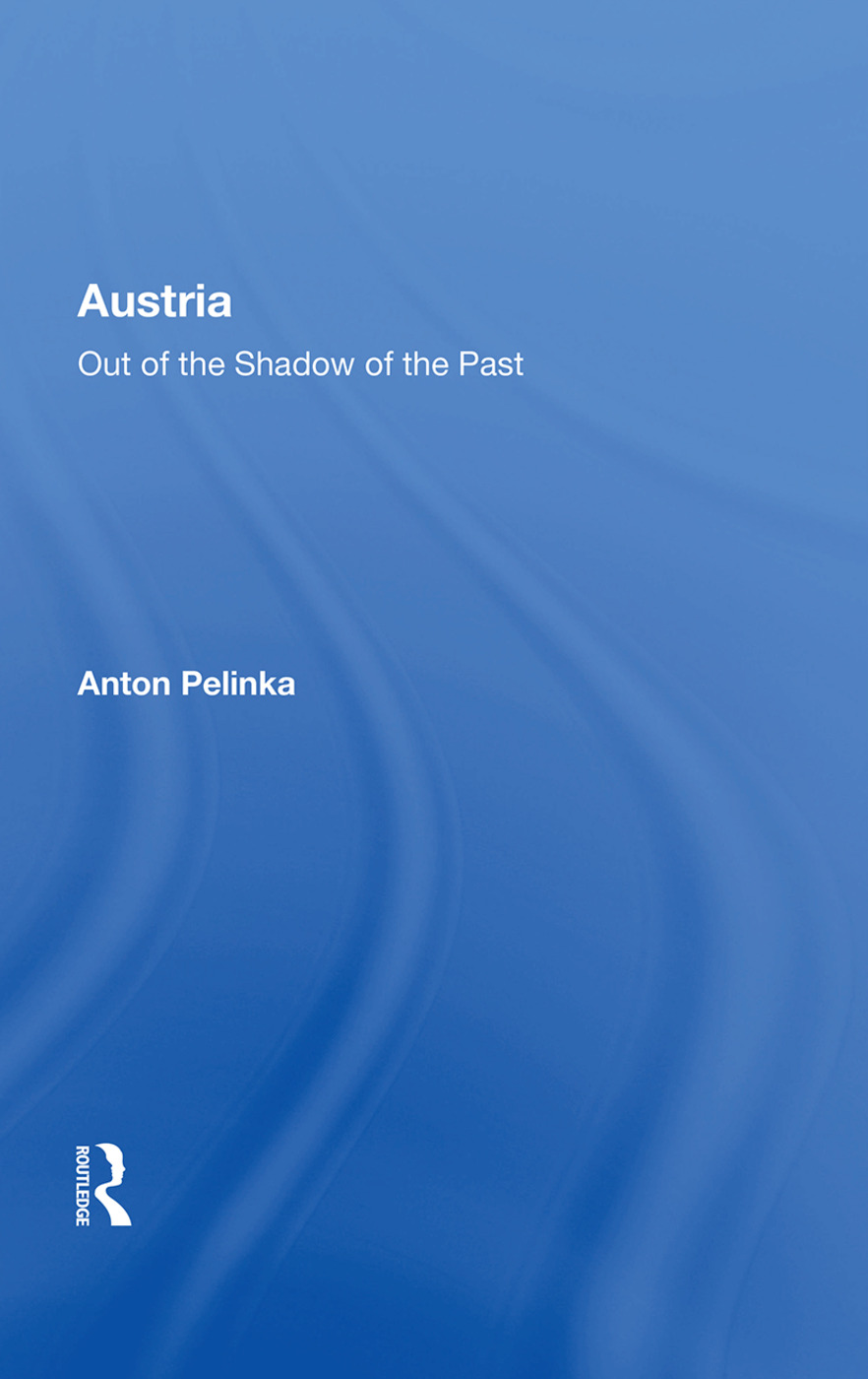 Austria: Out Of The Shadow Of The Past, 1st Edition (Paperback) book cover