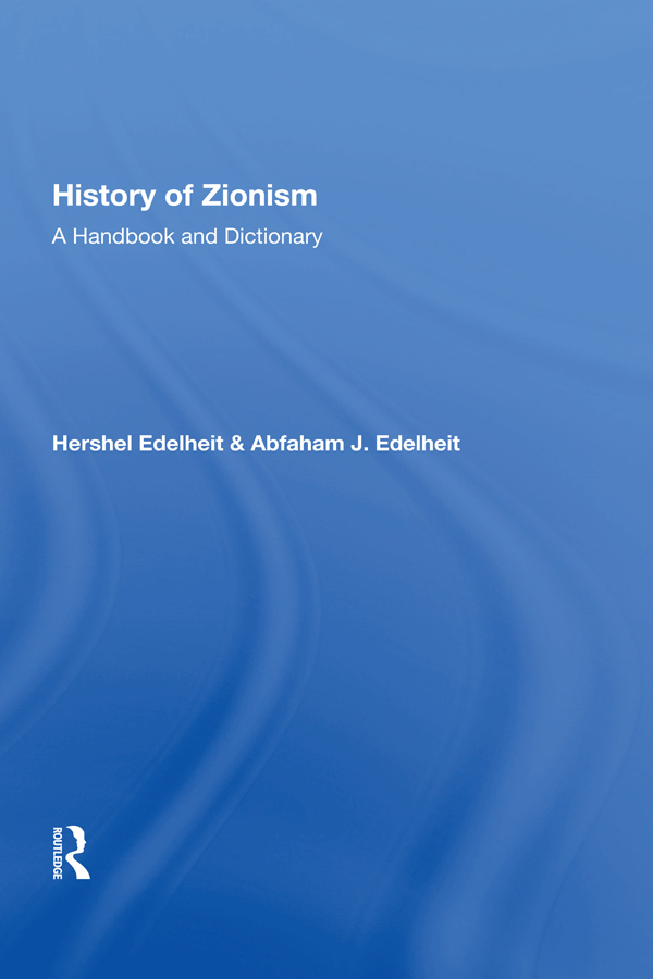 History Of Zionism: A Handbook And Dictionary, 1st Edition (Paperback) book cover