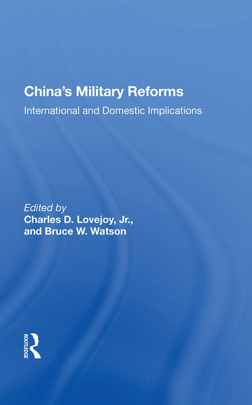 China's Military Reforms: International And Domestic Implications, 1st Edition (Paperback) book cover