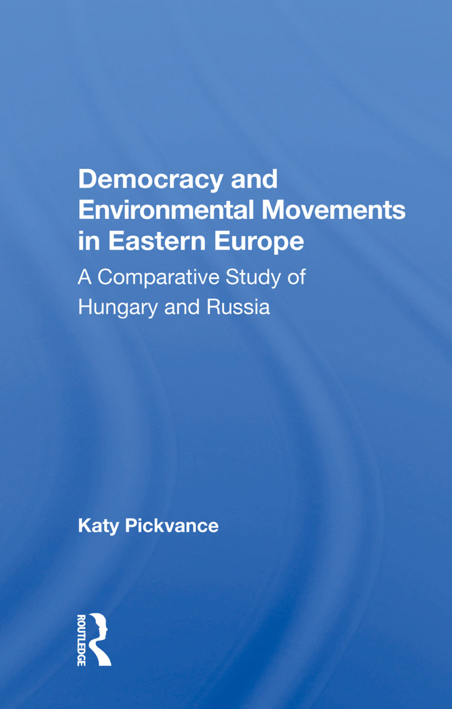 Democracy and Environmental Movements in Eastern Europe