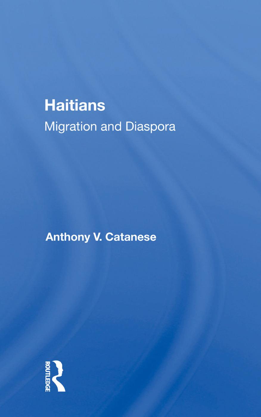 Haitians: Migration And Diaspora, 1st Edition (Paperback) book cover