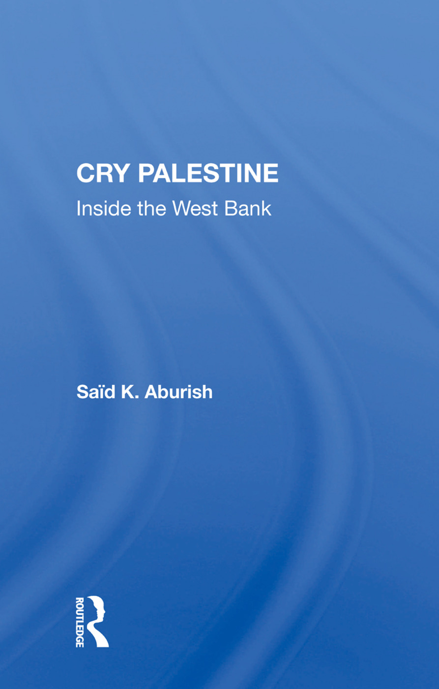 Cry Palestine: Inside The West Bank, 1st Edition (Paperback) book cover