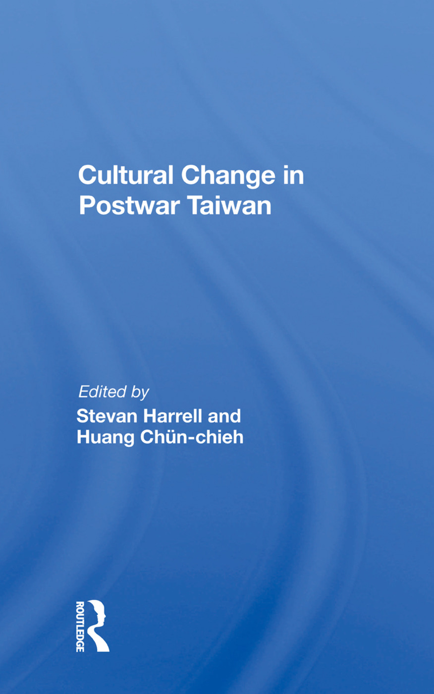 Cultural Change In Postwar Taiwan: 1st Edition (Paperback) book cover