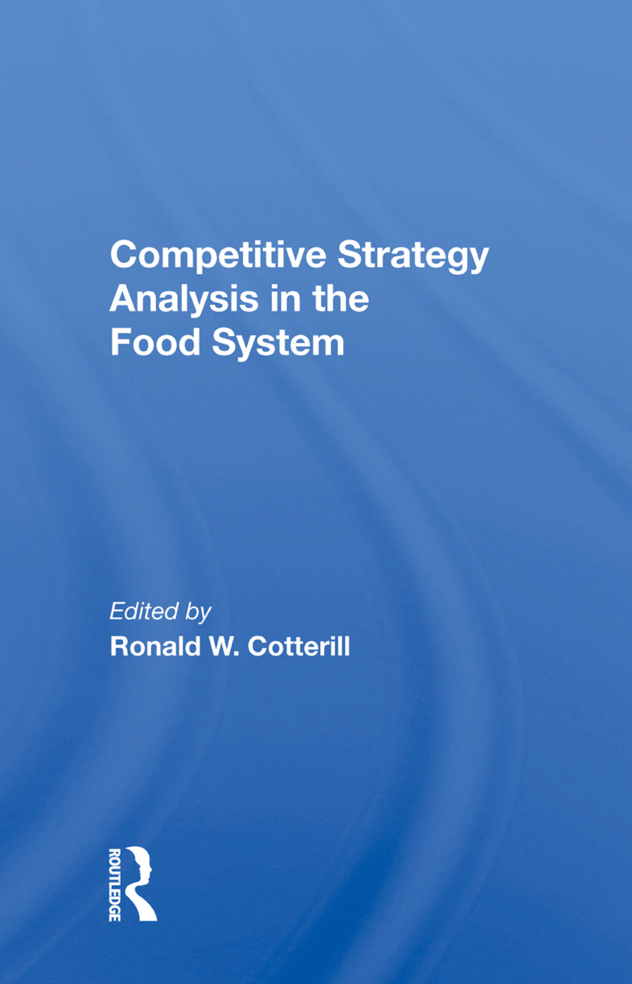 Competitive Strategy Analysis In The Food System: 1st Edition (Paperback) book cover