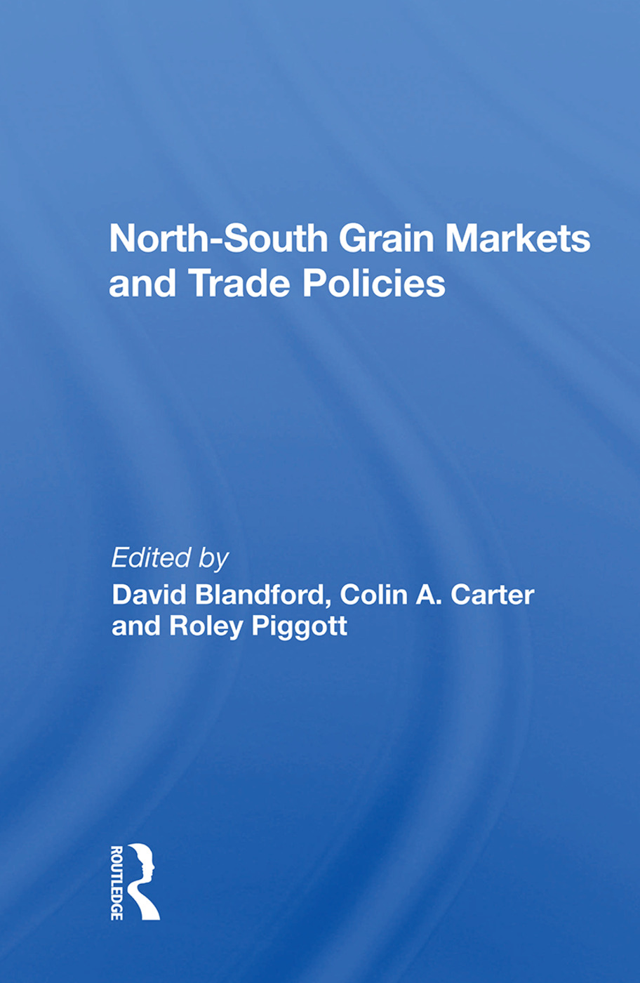 North-south Grain Markets And Trade Policies: 1st Edition (Paperback) book cover
