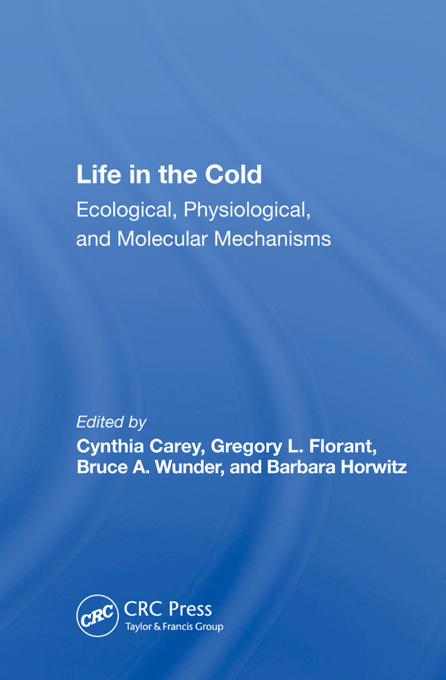 Life In The Cold: Ecological, Physiological, And Molecular Mechanisms, 1st Edition (Paperback) book cover