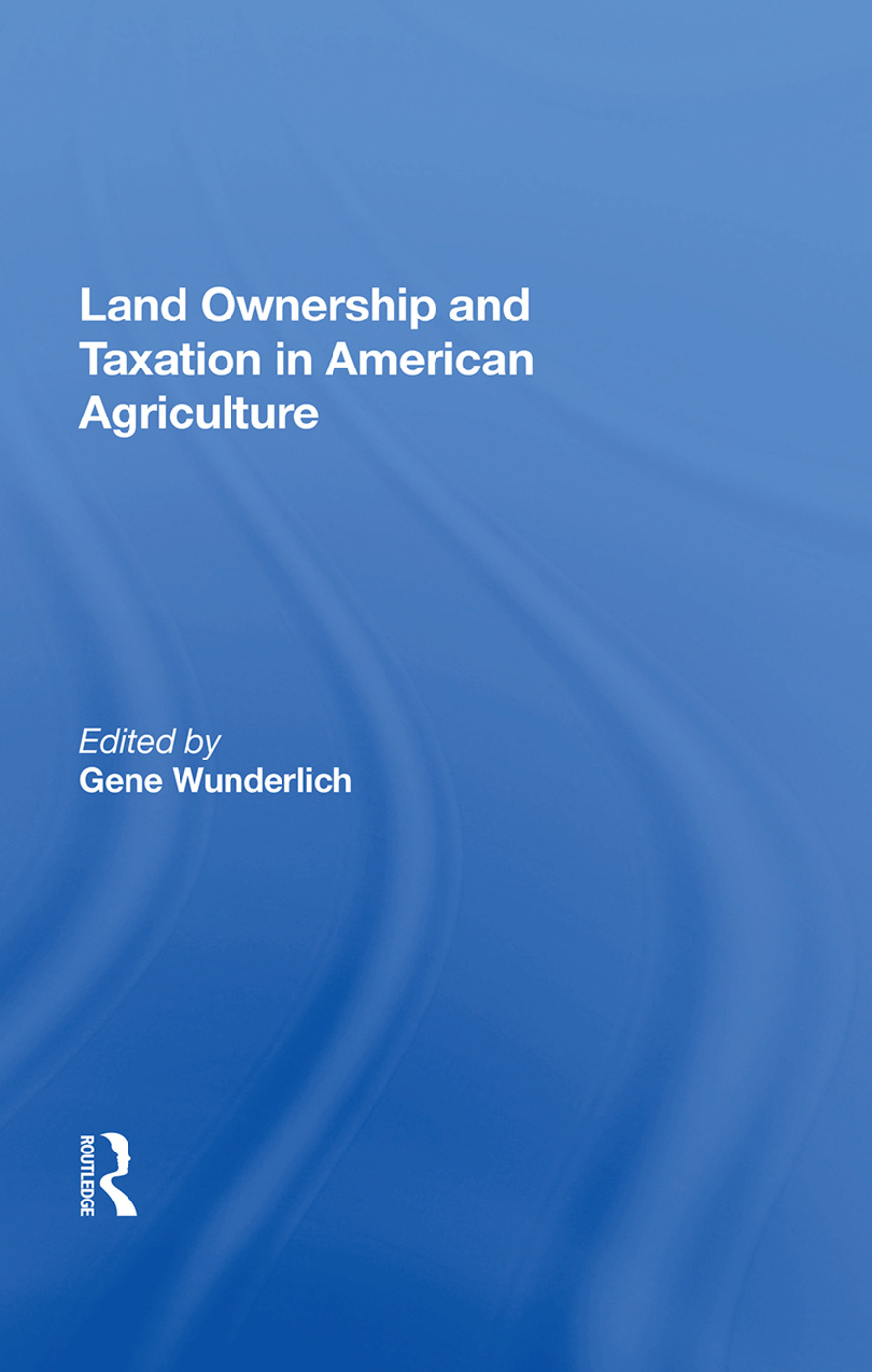 Land Ownership And Taxation In American Agriculture book cover