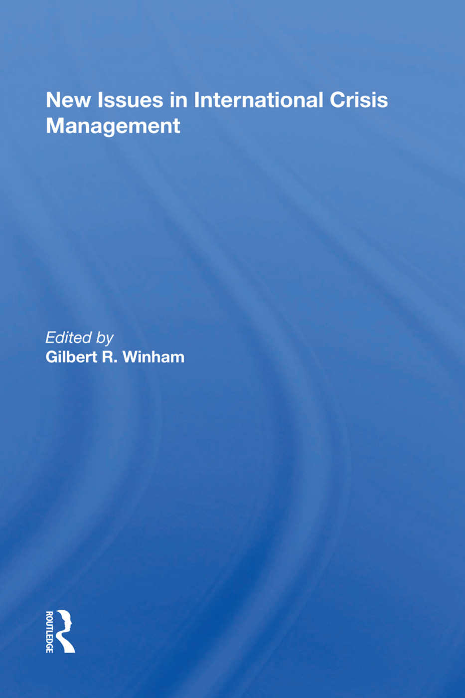 New Issues In International Crisis Management: 1st Edition (Paperback) book cover