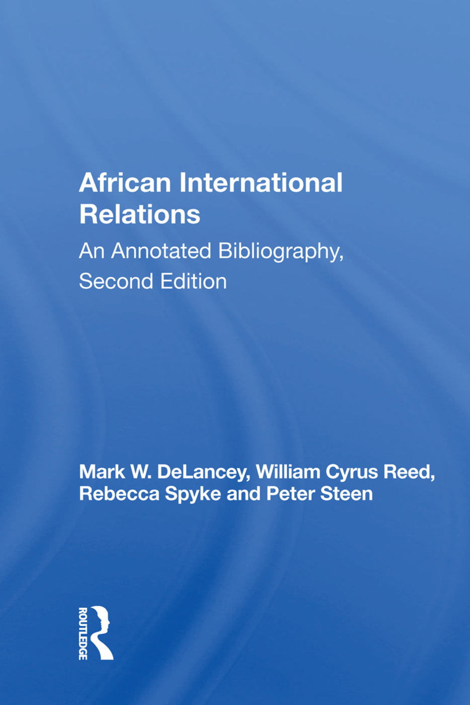African International Relations: An Annotated Bibliography, Second Edition, 1st Edition (Paperback) book cover