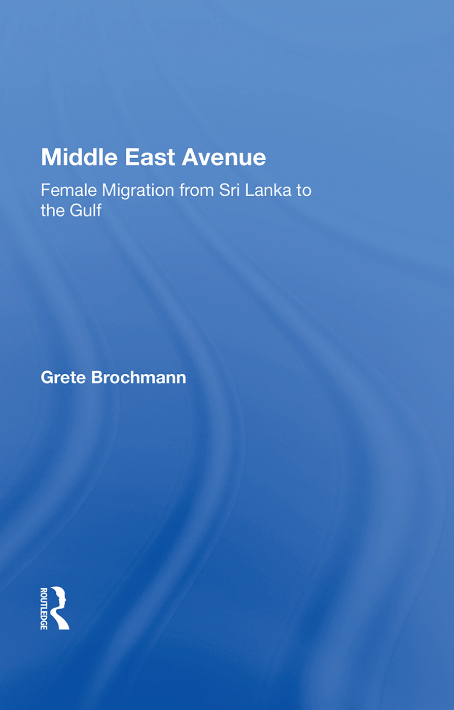 Middle East Avenue: Female Migration From Sri Lanka To The Gulf, 1st Edition (Paperback) book cover