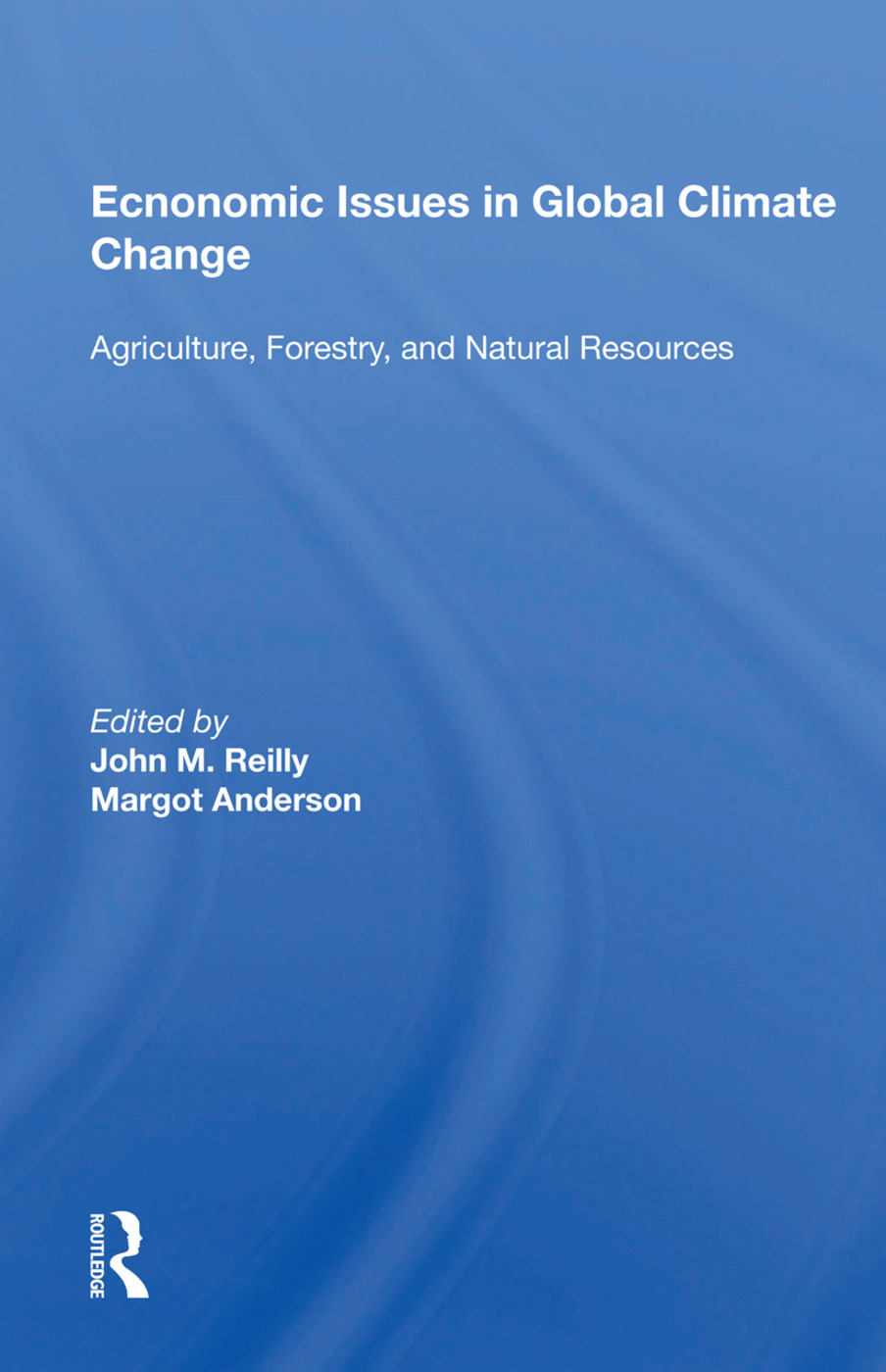 Economic Issues In Global Climate Change: Agriculture, Forestry, And Natural Resources, 1st Edition (Paperback) book cover