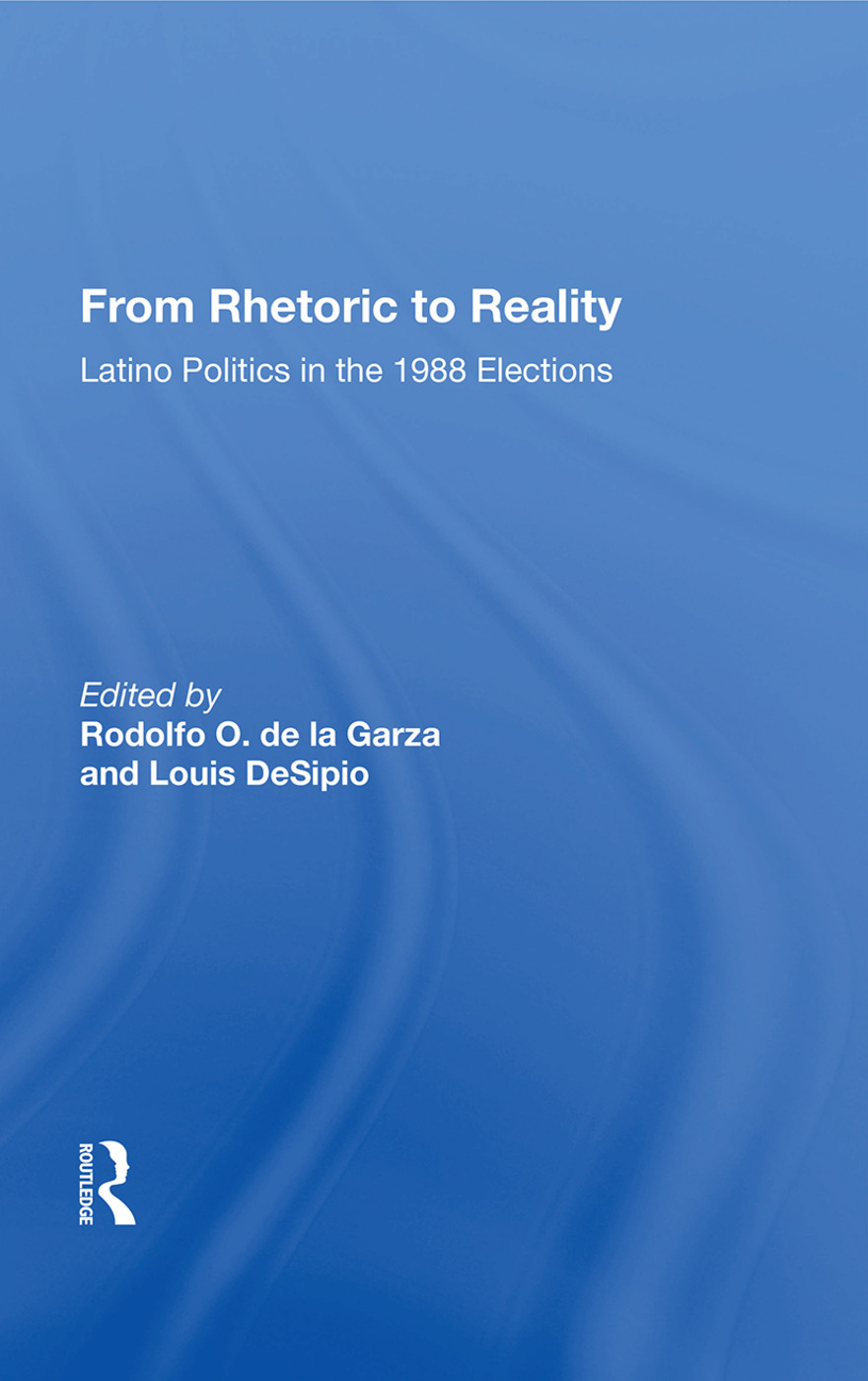From Rhetoric to Reality: Latino Politics in the 1988 Elections book cover