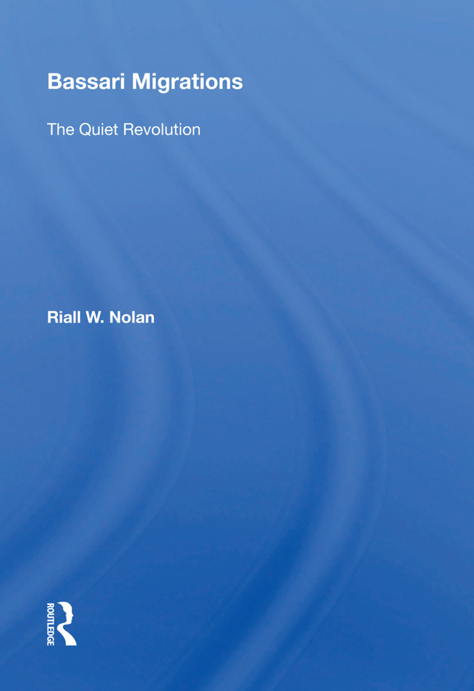 Bassari Migrations: The Quiet Revolution, 1st Edition (Hardback) book cover