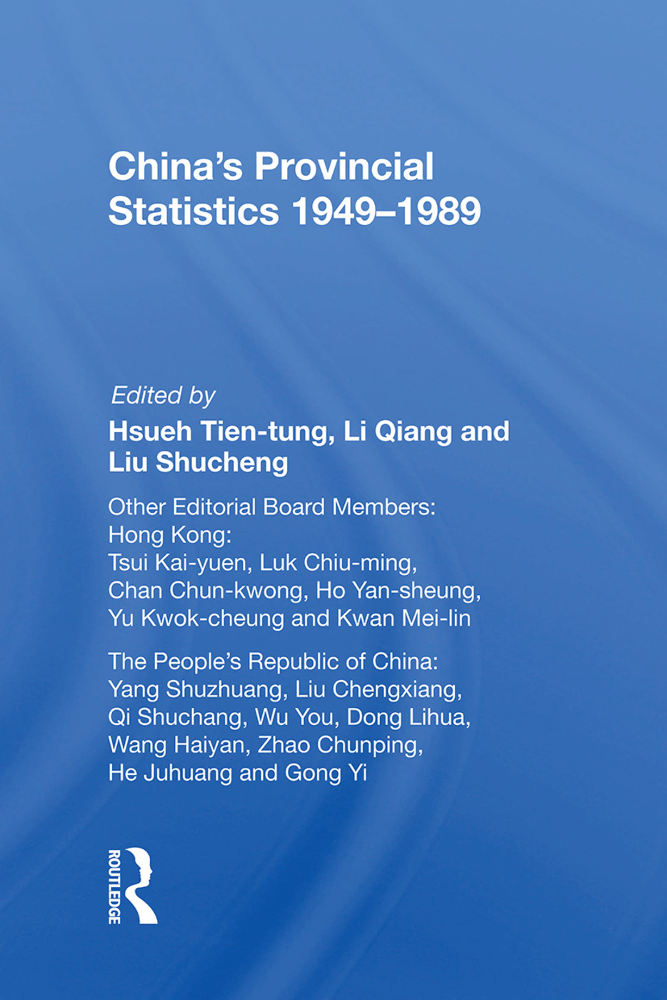 China's Provincial Statistics, 1949-1989: 1st Edition (Paperback) book cover