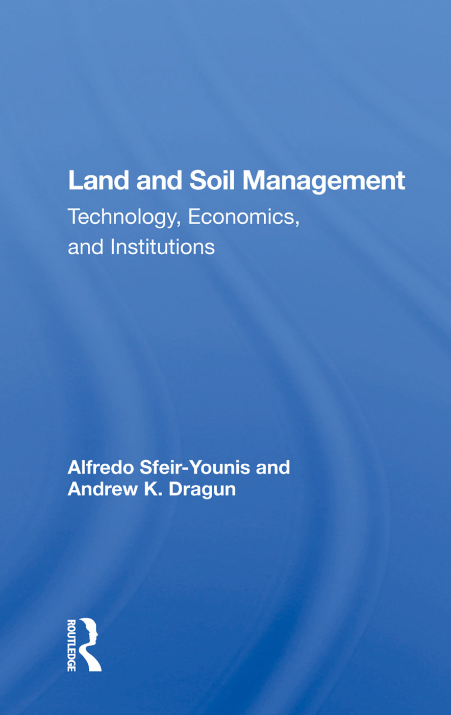 Land And Soil Management: Technology, Economics, And Institutions, 1st Edition (Paperback) book cover