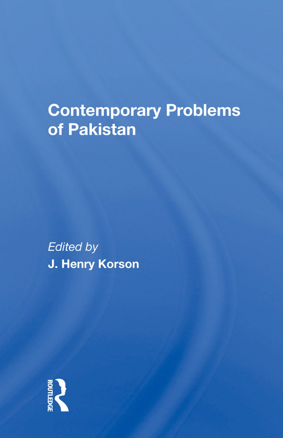 Contemporary Problems Of Pakistan: 1st Edition (e-Book) book cover