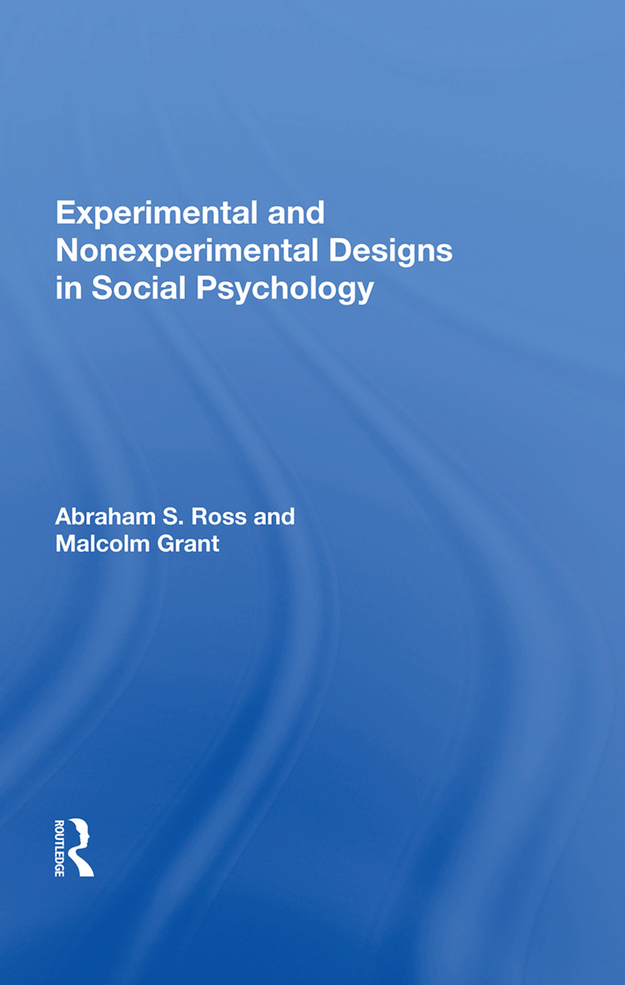Experimental And Nonexperimental Designs In Social Psychology: 1st Edition (Paperback) book cover