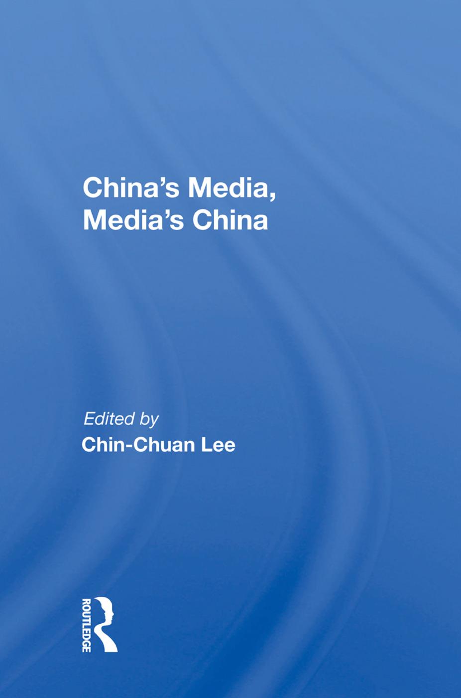 China's Media, Media's China: 1st Edition (Hardback) book cover