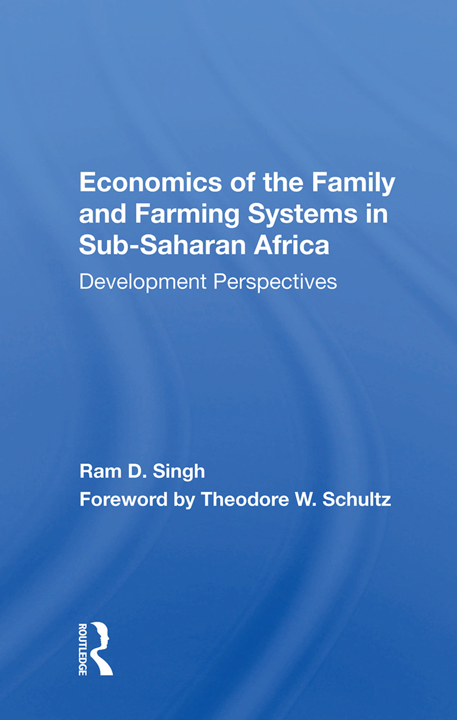 Economics Of The Family And Farming Systems In Sub-saharan Africa: Development Perspectives, 1st Edition (Paperback) book cover