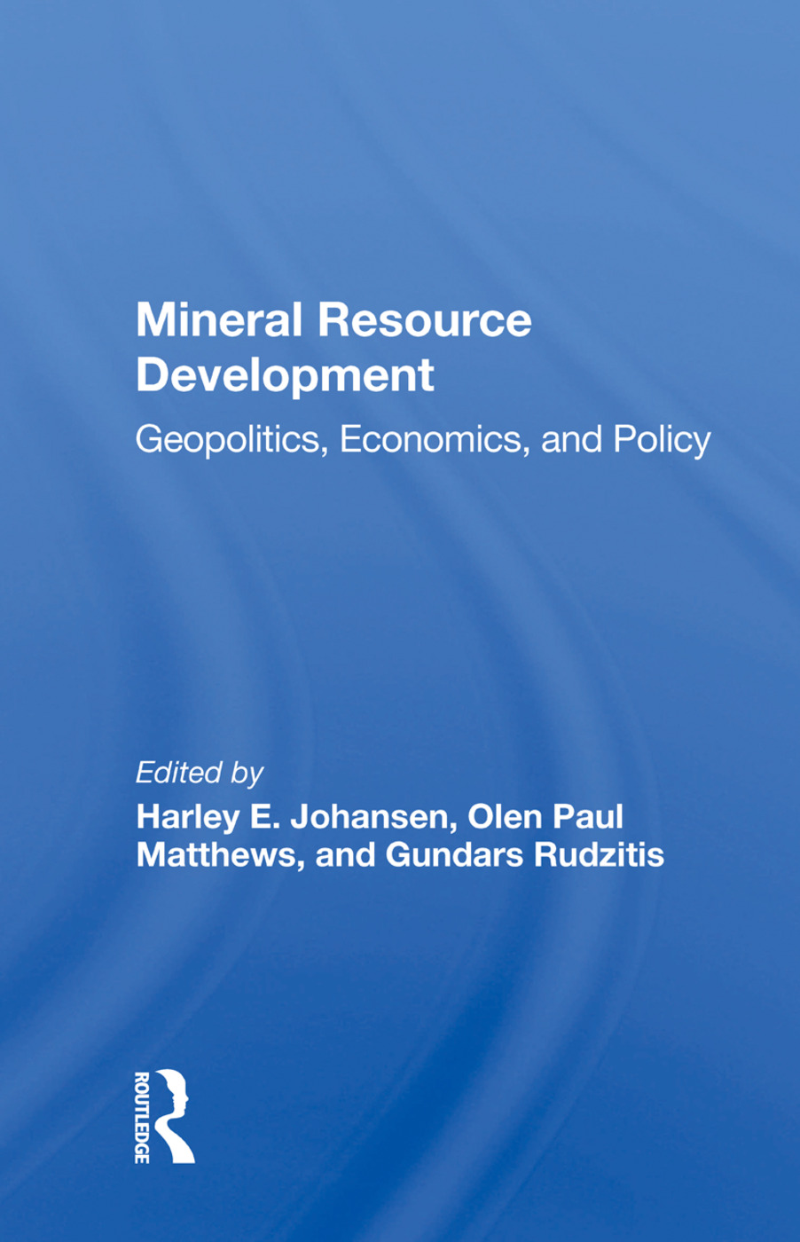 Mineral Resource Development: Geopolitics, Economics, And Policy, 1st Edition (Paperback) book cover