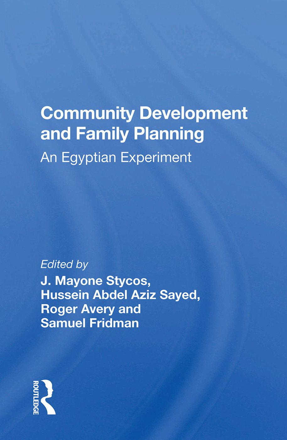 Community Development And Family Planning: An Egyptian Experiment book cover