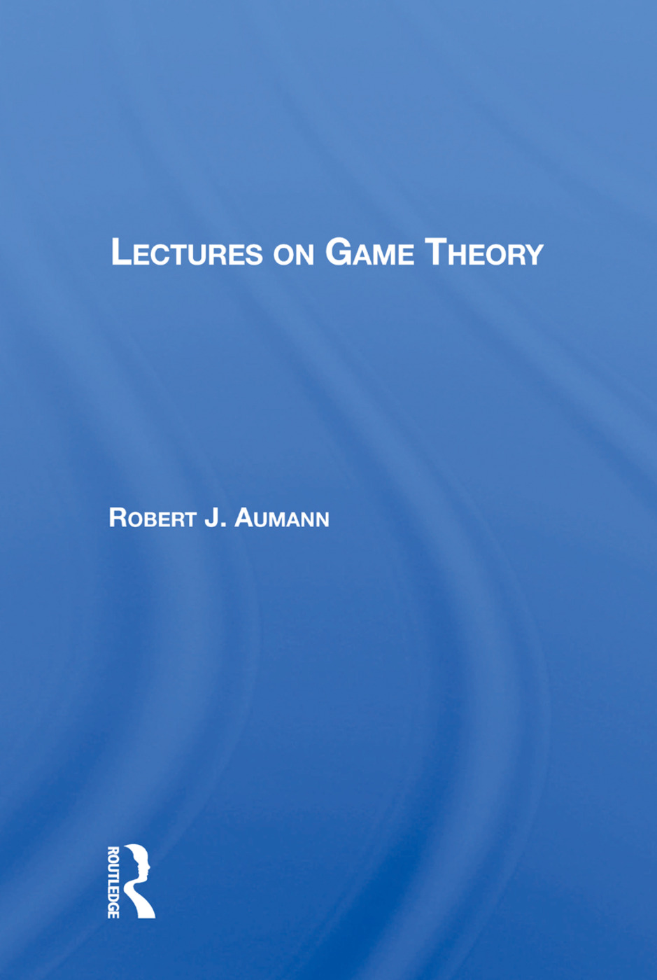 Lectures On Game Theory