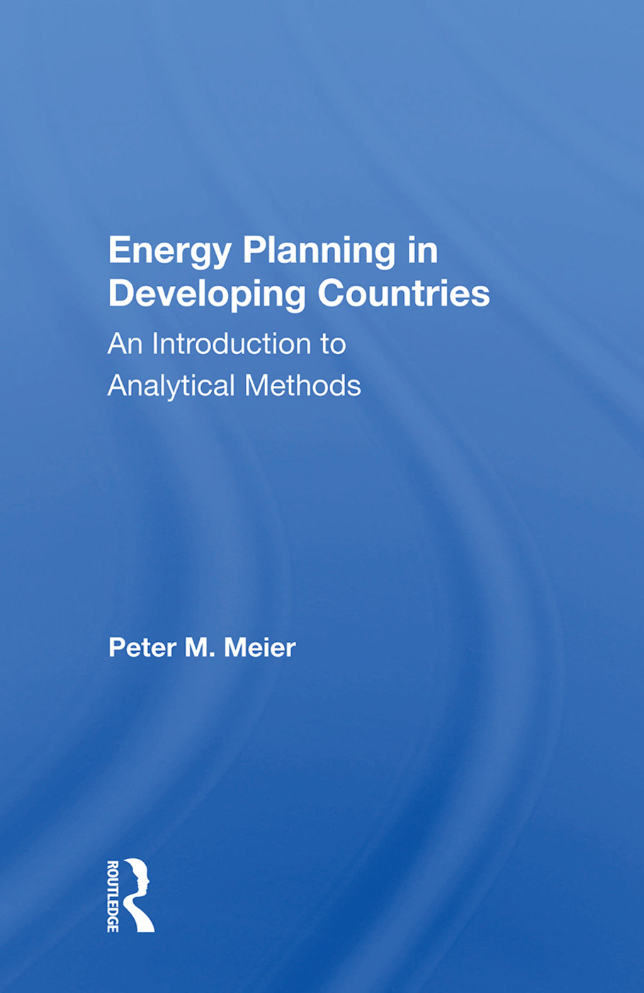 Energy Planning In Developing Countries: An Introduction To Analytical Methods, 1st Edition (Paperback) book cover