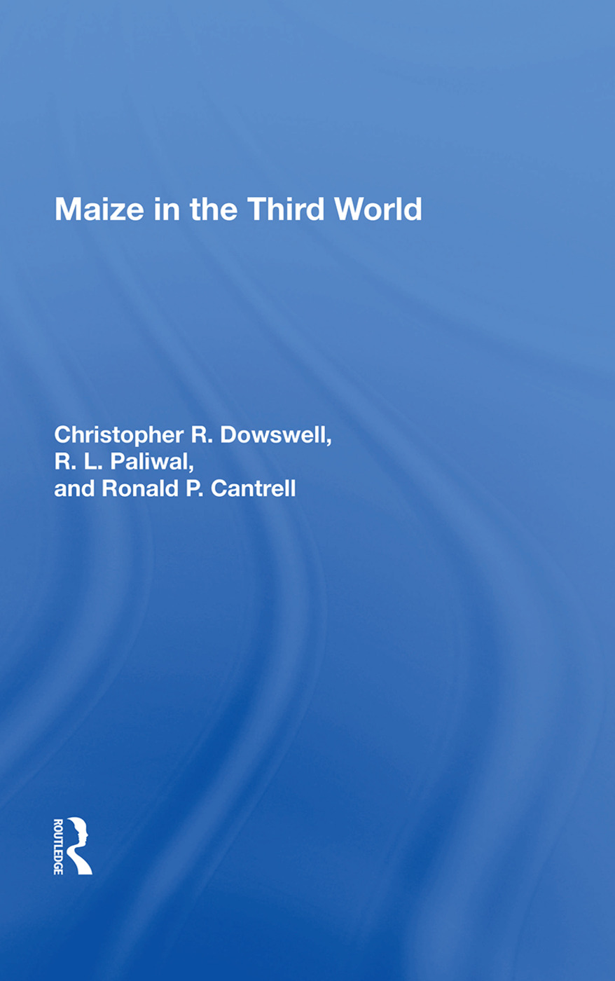 Maize In The Third World: 1st Edition (Hardback) book cover
