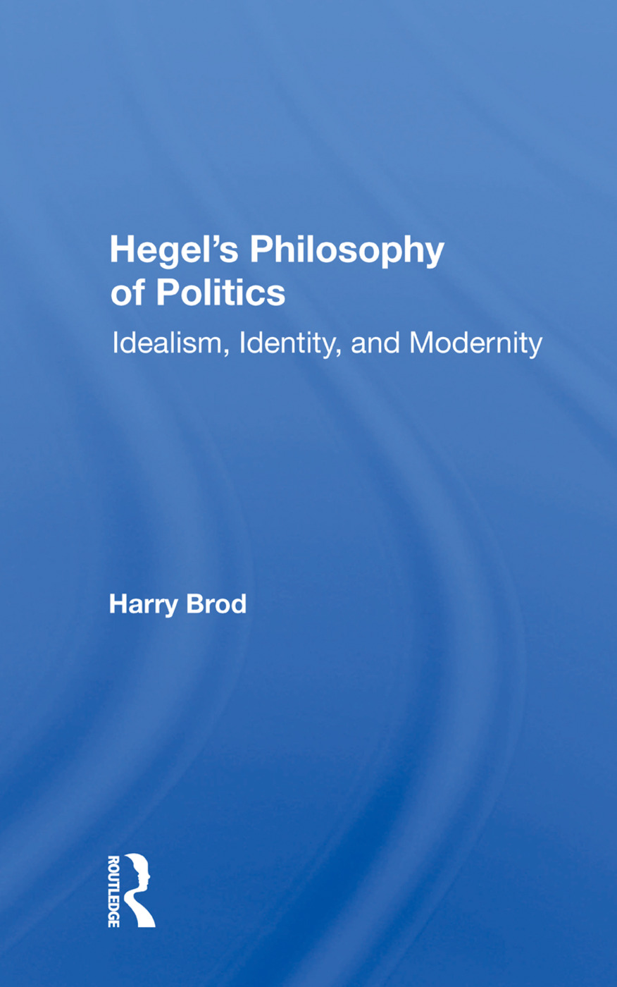 Hegel's Philosophy Of Politics: Idealism, Identity, And Modernity book cover